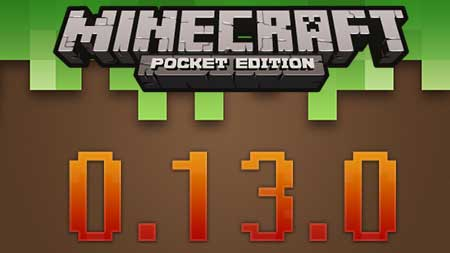Скачать Minecraft Pocket Edition 0.13.0 на android